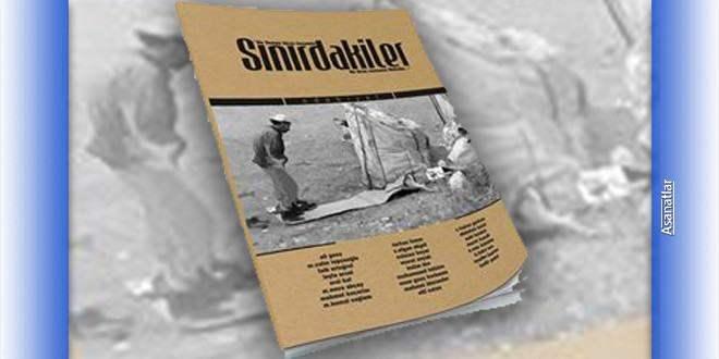 """""""Sınırdakiler"""" Dergisinden Seçki"""