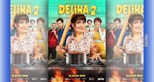 Deliha 2 Filmi Sinemalarda