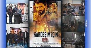 """""""Kardeşim İçin Der'a"""" Filmi Sinemalarda"""
