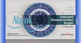 Gelenekli Osmanlı Çinileri Sergisi
