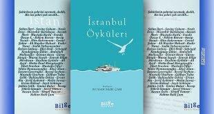 """Kırk Altı Yazardan """"İstanbul Öyküleri"""""""