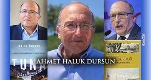 Ahmet Haluk Dursun Vefat Etti