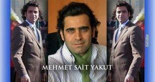 Mehmet Sait Yakut'u Özlemle Anıyoruz