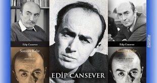 Edip Cansever Vefat Yıldönümünde Anılıyor