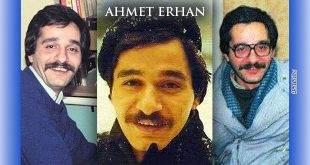 Ahmet Erhan Vefat Yıldönümünde Anılıyor
