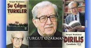 Turgut Özakman Vefat Yıldönümünde Anılıyor