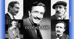 Özdemir Asaf Vefat Yıldönümünde Anılıyor